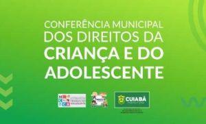 Prefeitura e CMDCA realizam IX Conferência Municipal dos Direitos da Criança e do Adolescente (Crédito: Reprodução)