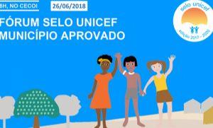 Fórum do Selo Unicef Município Aprovado será realizado na próxima terça (26) (Crédito: Reprodução)