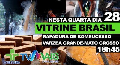 Reportagem sobre a produção de rapadura de Bom Sucesso-VG é destaque no Vitrine Brasil desta quarta (28)