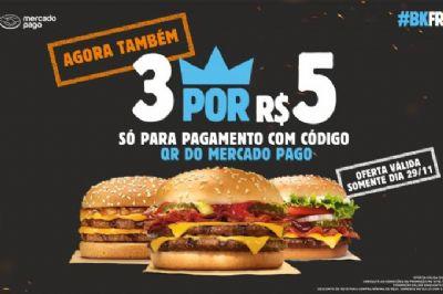 Guerra do hambúrguer: Burger King faz 3 sanduíches por R$ 5